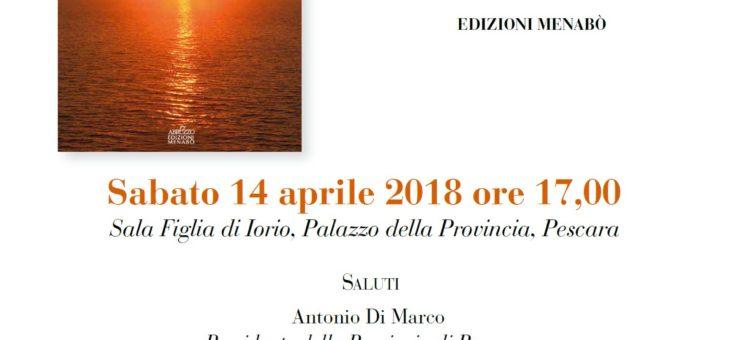 'I bagliori del cuore' di Nicola Sciannimanico: la presentazione a Pescara