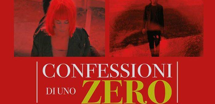 """""""Confessioni di uno Zero"""" di Andrea Malandra al Cineteatro Massimo di Pescara"""