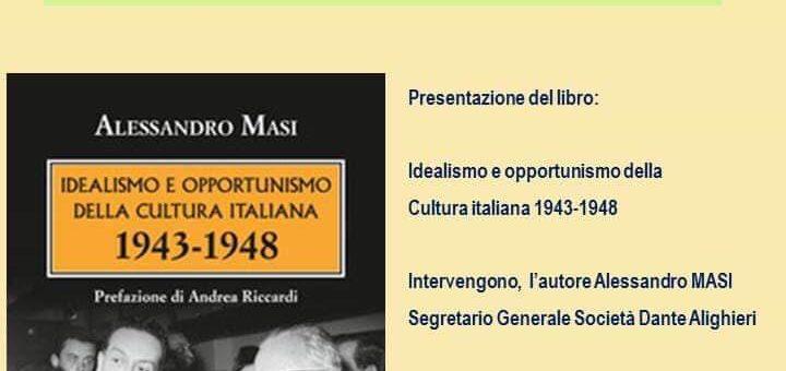 """""""Idealismo e opportunismo della cultura italiana 1943-1948"""" di Alessandro Masi a Rocca di Mezzo"""