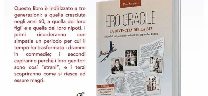 """Dom Serafini dialoga con Generoso D'Agnese su """"Ero Gracile: la rivincita della B12"""" alla Libreria Coop"""