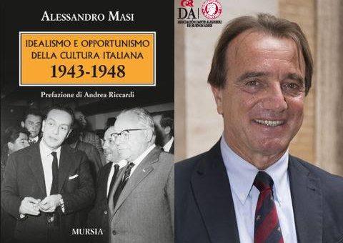 """Il Prof Alessandro Masi presenterà il suo libro """"Idealismo e opportunismo della cultura italiana 1943-1948"""" a Buenos Aires"""