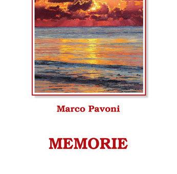 """Presentazione: """"Memorie"""" di Marco Pavoni alla rassegna Gelati Letterari"""