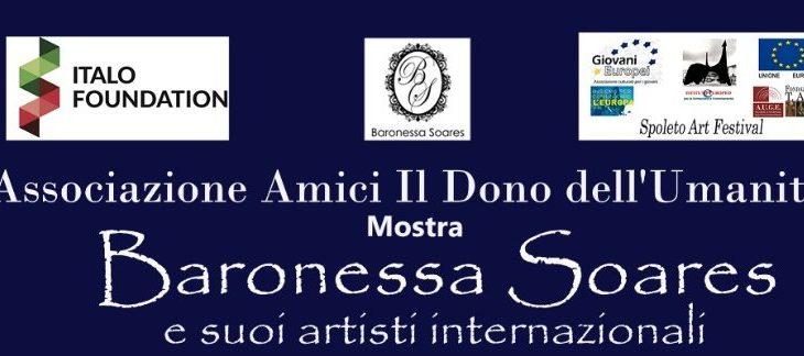 Mostra a Spoleto: Baronessa Soares e i suoi artisti internazionali