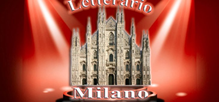 Premio Letterario Milano International 2019: sabato 23 la cerimonia