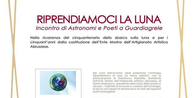 RIPRENDIAMOCI LA LUNA: Incontro di Astronomi e Poeti a Guardiagrele