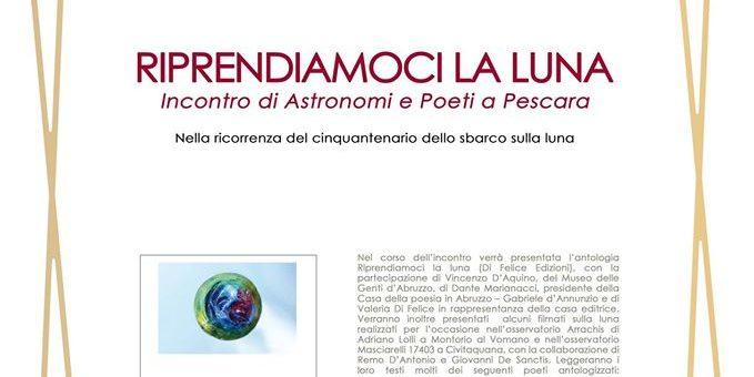 RIPRENDIAMOCI LA LUNA: Incontro di Astronomi e Poeti a Pescara