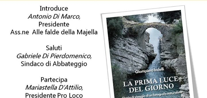 """Abbateggio: presentazione del libro """"La prima luce del giorno"""" di Giampiero Indelli"""