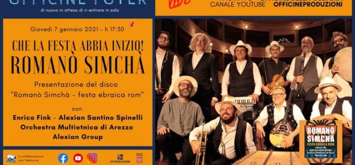 "Presentazione di ""Romanò Simchà – festa ebraica rom"" ultima produzione discografica di Officine della Cultura"