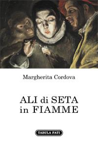 "Libri: ""Ali di seta in fiamme"" di Margherita Cordova"